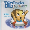 Big Thoughts for Little Thinkers - The Gospel