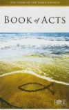 Book of Acts - The Story of the Early Church