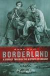 Borderland - A Journey Through the History of the Ukraine