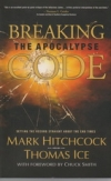 Breaking the Apocalypse Code - Setting the Record Straight About the End Times