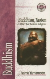 Buddhism, Taoism & Other Far Eastern Religions