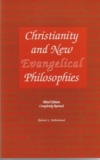 Christianity and New Evangelical Philosophies