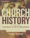 Church History - Volume One - From Christ to the Pre-Reformation