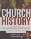Church History - Volume Two - From Pre-Reformation to the Present Day