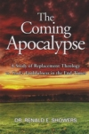 The Coming Apocalypse - A Study of Replacement Theology vs. God's Faithfulness i