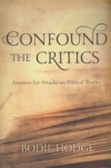 Confound the Critics - Answers for Attacks on Biblical Truths