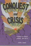Conquest and Crisis - Studies in Joshua, Judges and Ruth