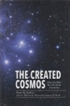 The Created Cosmos - What the Bible Reveals About Astronom