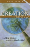 Creation: Facts of Life - How Real Science Reveals the Hand of God