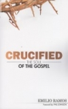 Crucified: The Soul of the Gospel