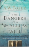 The Dangers of a Shallow Faith - Awakening From Spiritual Lethargy