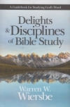 Delights & Disciplines of Bible Study