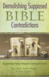 Demolishing Supposed Bible Contradictions - Volume 2 - Exploring Forty Alleged C