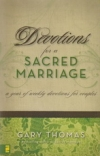 Devotions for a Sacred Marriage - A Year of Weekly Devotions for Couples