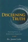 Discerning Truth - Exposing Errors in Evolutionary Arguments