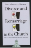 Divorce and Remarriage - Biblical Solutions for Pastoral Realities