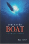 Don't Miss the Boat - Facts to Keep Your Faith Afloat