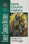 Early Church History - Zondervan Quick Reference Library