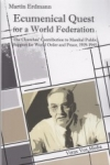 Ecumenical Quest for a World Federation