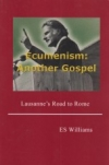 Ecumenism: Another Gospel