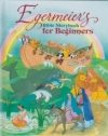 Egermeier's Bible Storybook for Beginners