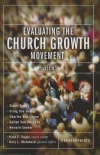 Evaluating the Church Growth Movement - 5 Views