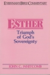 Esther - Triumph of God's Sovereignty - Everyman's Bible Commentary