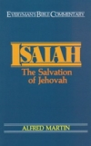Isaiah - The Salvation of Jehovah - Everyman's Bible Commentary