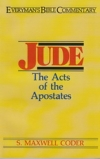 Jude - The Acts of the Apostates - Everyman's Bible Commentary