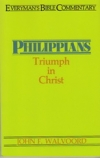 Philippians - Triumph in Christ - Everyman's Bible Commentary