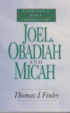 Joel, Obadiah and Micah - Everyman's Bible Commentary