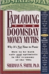 Exploding the Doomsday Money Myths-Why It's Not Time to Panic