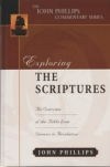 Exploring the Scriptures - An Overview of the Bible From Genesis to Revelation