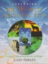 Exploring the World Around You - A Look at Nature from Tropics to Tundra