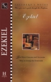 Ezekiel - Shepherd's Notes