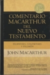 Filipenses, Colosenses y Filemon - Comentario MacArthur