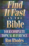 Find It Fast in the Bible - Your Complete Topical Reference