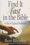Find It Fast in the Bible - A Quick Topical Reference