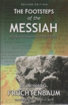 The Footsteps of the Messiah - A Study of the Sequence of Prophetic Events Revis