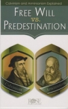 Free Will vs. Predestination