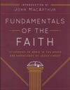 Fundamentals of the Faith - 13 Lessons to Grow in the Grace and Knowledge of Jes