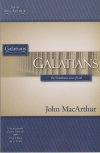 Galatians - The Wondrous Grace of God - MacArthur Study Guide