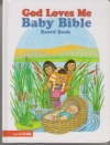 God Loves Me - Baby Bible