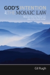 What part does the Mosaic Law play in the Church today?