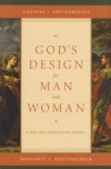 God's Design for Man and Woman - A Biblical-Theological Survey