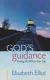 God's Guidance - Finding His Will for Your Life