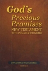 God's Precious Promises - New Testament With Psalms & Proverbs - NAS