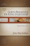 God's Presence During Hardship - Daniel and Esther in Exile - MacArthur Study Gu