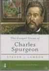 The Gospel Focus of Charles Spurgeon - Long Line of Godly Men Profiles