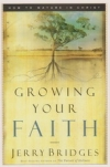 Growing Your Faith - How to Mature in Christ